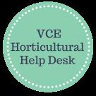 VCE Horticultural Help Desk