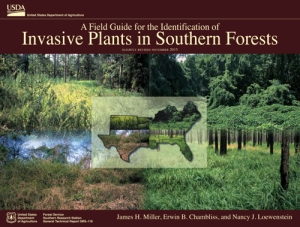 A field guide for the identification of invasive plants in southern forests