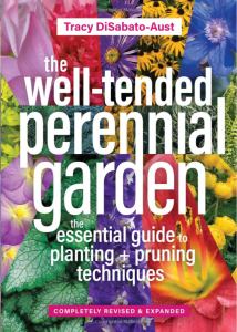 The Well-Tended Perennial Garden 2017 Edition